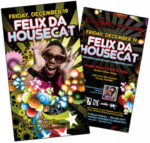 Felix Da Housecat at Ruby Skye Nightclub Flyer